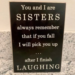 "Kirkland Small Decorative ""Sisters"" Wooden Sign"